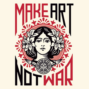 make+art+not+war,+illustrator+shepard+fairey
